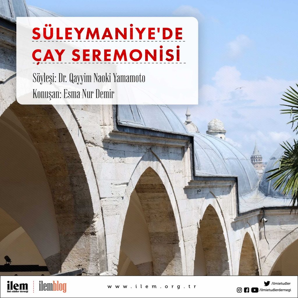Süleymaniye'de Çay Seremonisi