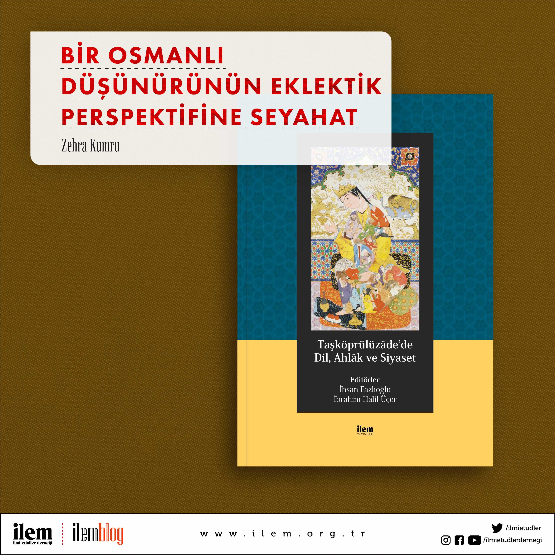 Bir Osmanlı Düşünürünün Eklektik Perspektifine Seyahat