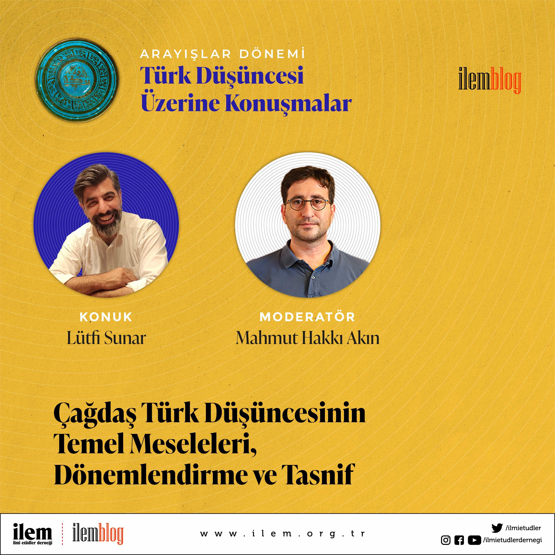 Çağdaş Türk Düşüncesinin Temel Meseleleri, Dönemlendirme ve Tasnif